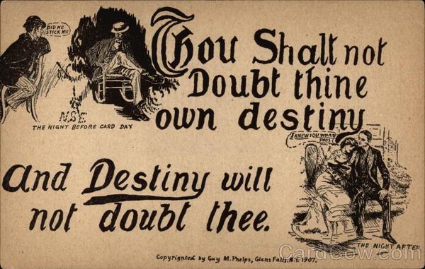 Thou Shalt Not Doubt Thine Own Destiny