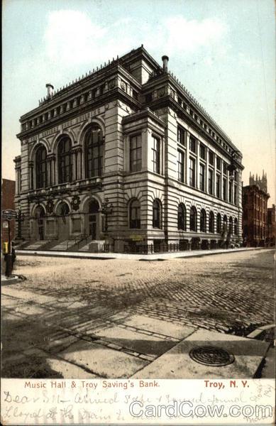 Music Hall & Troy Saving's Bank