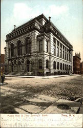 Music Hall & Troy Saving's Bank